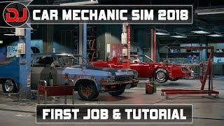 Car Mechanic Simulator 2018- First Job & Tutorial Walkthrough