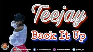 TeeJay - Back It Up (Raw) June 2018