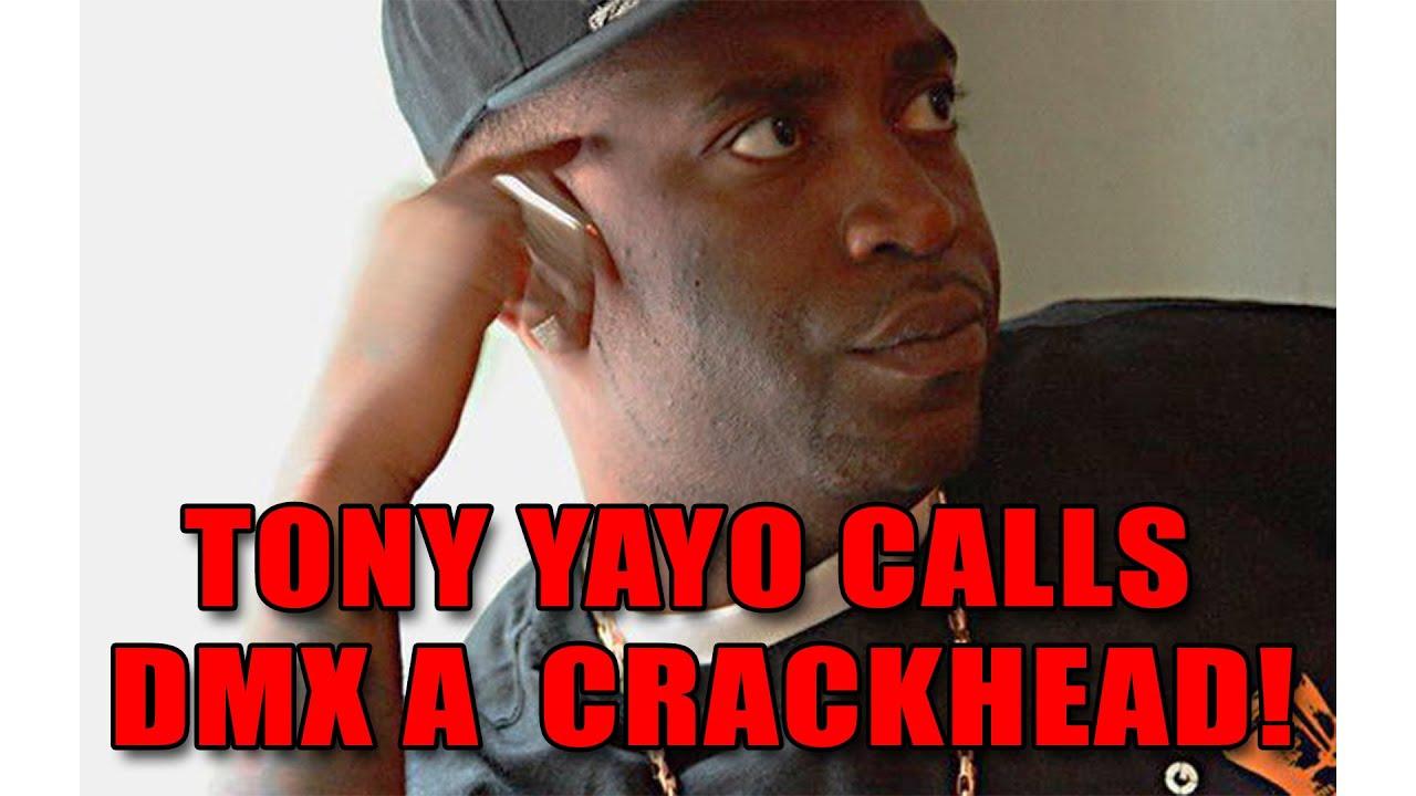 Tony Yayo Calls DMX A  Crackhead! (Tony Yayo Responds To DMX Diss)