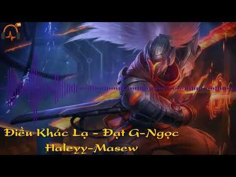 Điều Khác Lạ- Đạt G - Ngọc Haleyy - Masew - Nightcore-3D music