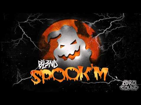 DJ BL3ND - Spook'M (Original Mix)