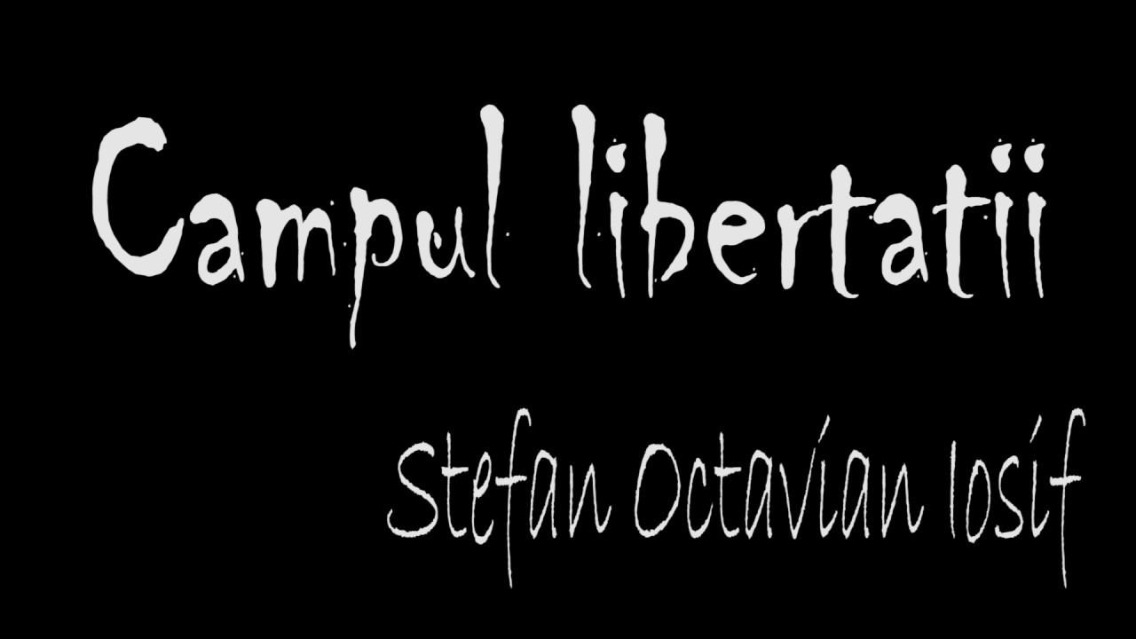 Campul libertatii de Stefan Octavian Iosif (poezie patriotica)