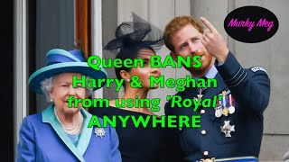 The Queen BANS unlawful use of…
