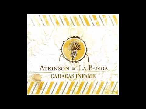 Caracas Infame (Atkinson La Banda) album