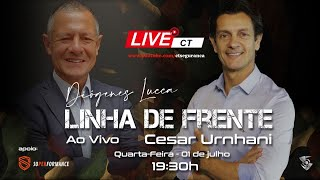 Linha de Frente com Diógenes Lucca - Convidado Cesar Urnhani