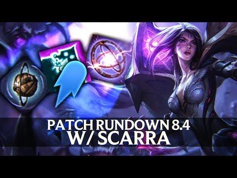 Patch Rundown 8.4 w/ Scarra + Kai'Sa Review!