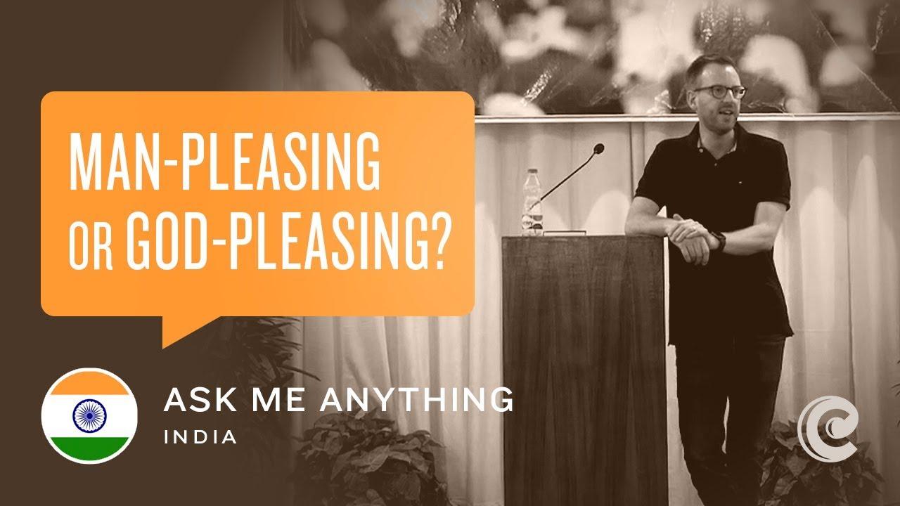 Practicing Church Discipline & Man-Pleasing vs God-Pleasing