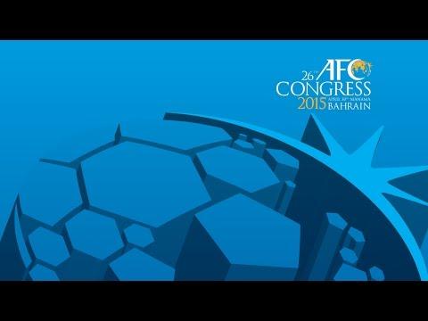 26th AFC Congress 2015 - Manama, Bahrain