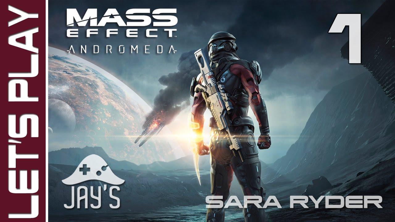 [FR] Mass Effect Andromeda : Let's Play Sara Ryder HD - Un nouveau départ - Episode 1