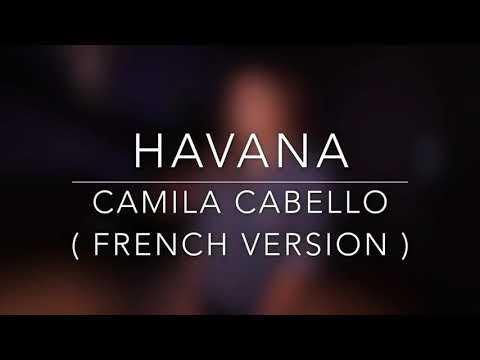Havana în 2 limbi (franceza,romana)😎😎😎😎😎