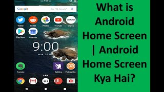 Android Basics - 1 | What is Android Home Screen | Android Home Screen Kya Hai?