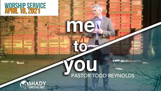 Me To You | Soul Shift Series | Pastor Todd Reynolds