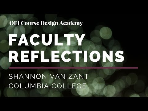 Course Design Academy Reflections from Shannon Van Zant