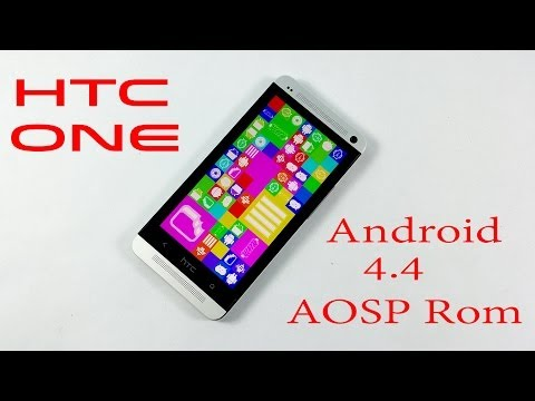 HTC One : Android 4.4 KitKat AOSP Rom - How to install