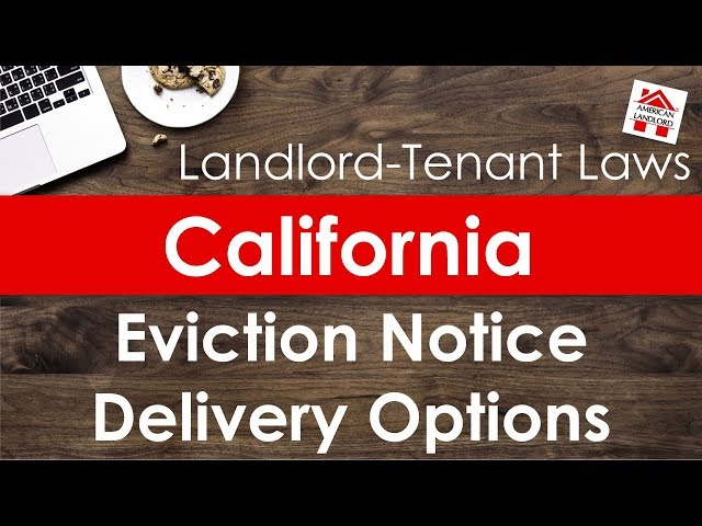 California Eviction Notice Delivery Options | American Landlord