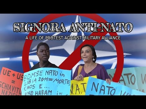 Signora Anti-NATO: A Life of Protest Against Military Alliance