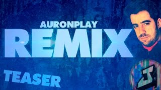 PROMO | Remix AuronPlay