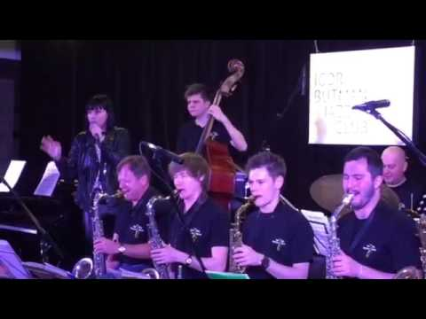 Ira Nero - Ирина Архангельская jamming with Igor Butman and his band