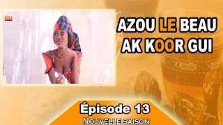 Azou le beau ak koor gui épisode 13 ( Nouvelle Version)