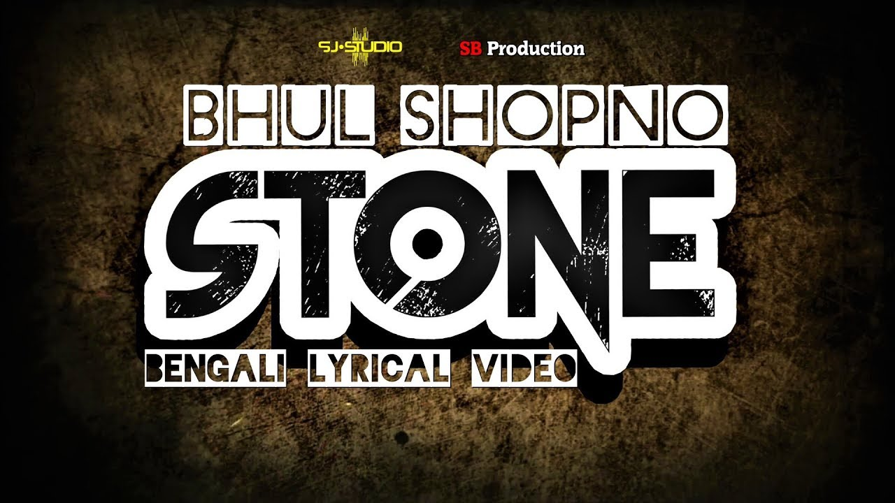 Download STONE - BHUL SHOPNO (OST) Lyrical Video