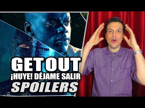 SPOILERS de ¡HUYE! / DÉJAME SALIR / GET OUT – Spoiler Review