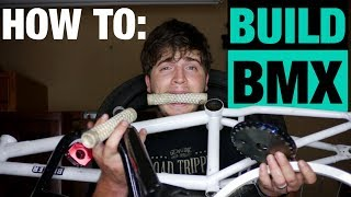 HOW TO BUILD A BMX BIKE!!