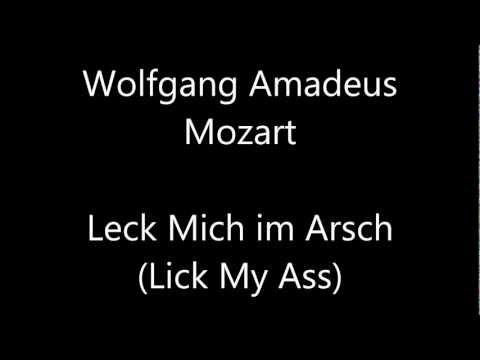 Wolfgang Amadeus Mozart - Leck Mich im Arsch (Lick my ass) - SINGING