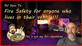 RV & Nomad traveler How To - Fire and Life Safety