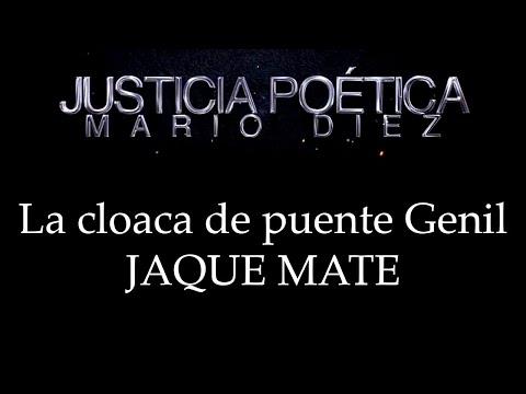 LA CLOACA DE PUENTE GENIL - JAQUE MATE