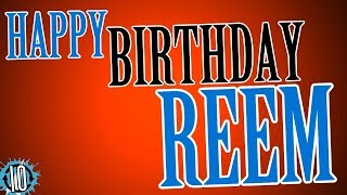 Happy Birthday REEM! 10 Hours Non Stop Music & Animation For Party Time #Birthday #Reem