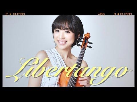 Libertango : リベルタンゴ/Astor Piazzolla (Mizuki Mizutani with 啼鵬)