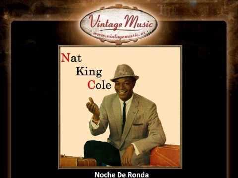 Nat King Cole -- Noche De Ronda (Bolero) (VintageMusic.es)