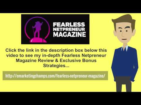 [Fearless Netpreneur Magazine Review] Honest Review & Bonus Strategies