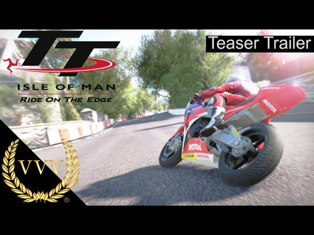 TT Isle of Man: Ride on the Edge Teaser Trailer