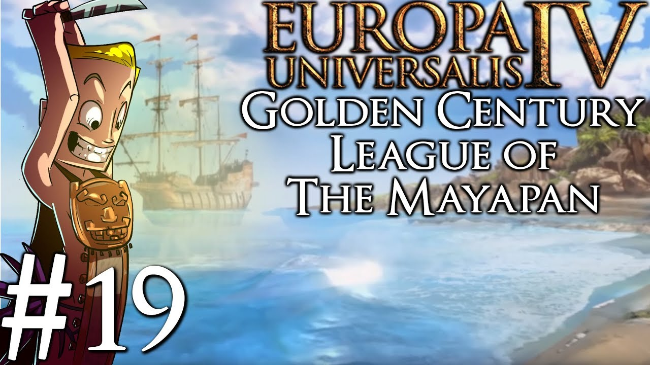 Europa Universalis 4 Golden Century | Huastec | Part 19 | Golden Age of  Piracy