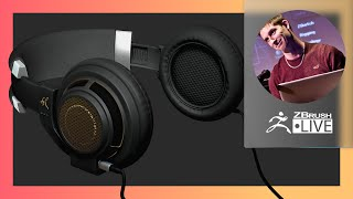 How It's Made: Designing Headphones in ZBrush 2021.6.6 – Pixologic Paul Gaboury