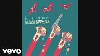 Repeat youtube video Foster The People - Pseudologia Fantastica (Pseudo Video)