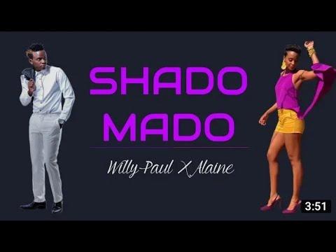 Alaine (Lyrics Video) Feat. Willy Paul - Shado Mado