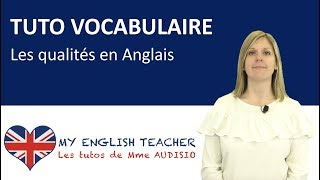 Vocabulaire : les qualités en anglais - Tuto apprendre Anglais gratuit - Learn English