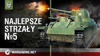 Najlepsze strzały №5 [World of Tanks Polska]