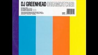 DJ Greenhead - Dreamcatcher (Philippe Rochard Rmx)