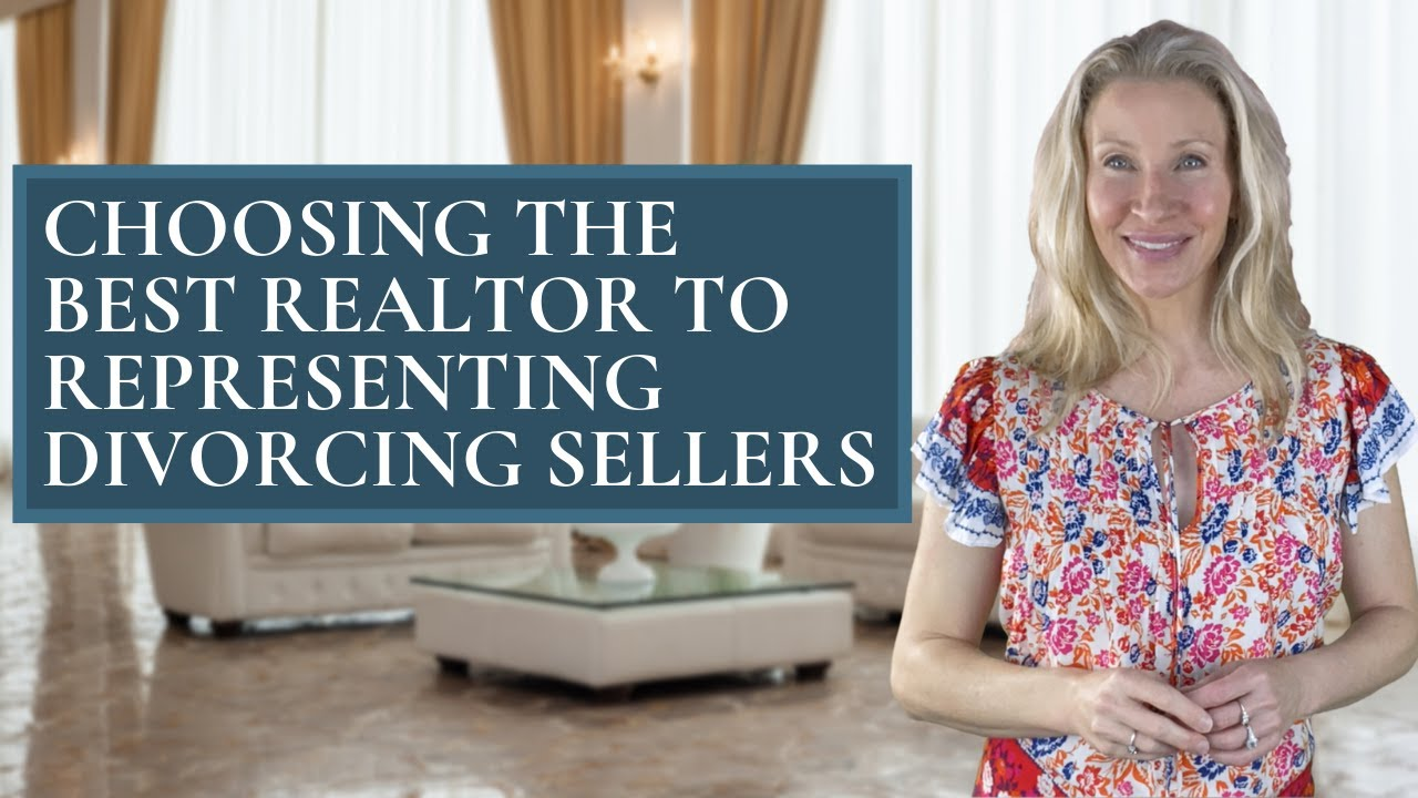 Choosing the Best Realtor Representing Divorcing Sellers on The Main Line PA