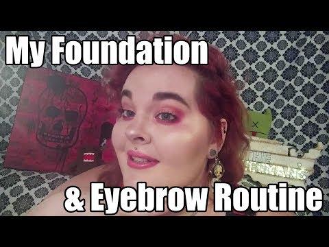My Foundation & Eyebrow Routine!
