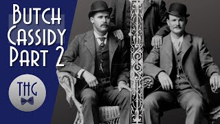Butch Cassidy, The Sundance Kid, and Etta Place: the Final Chapter