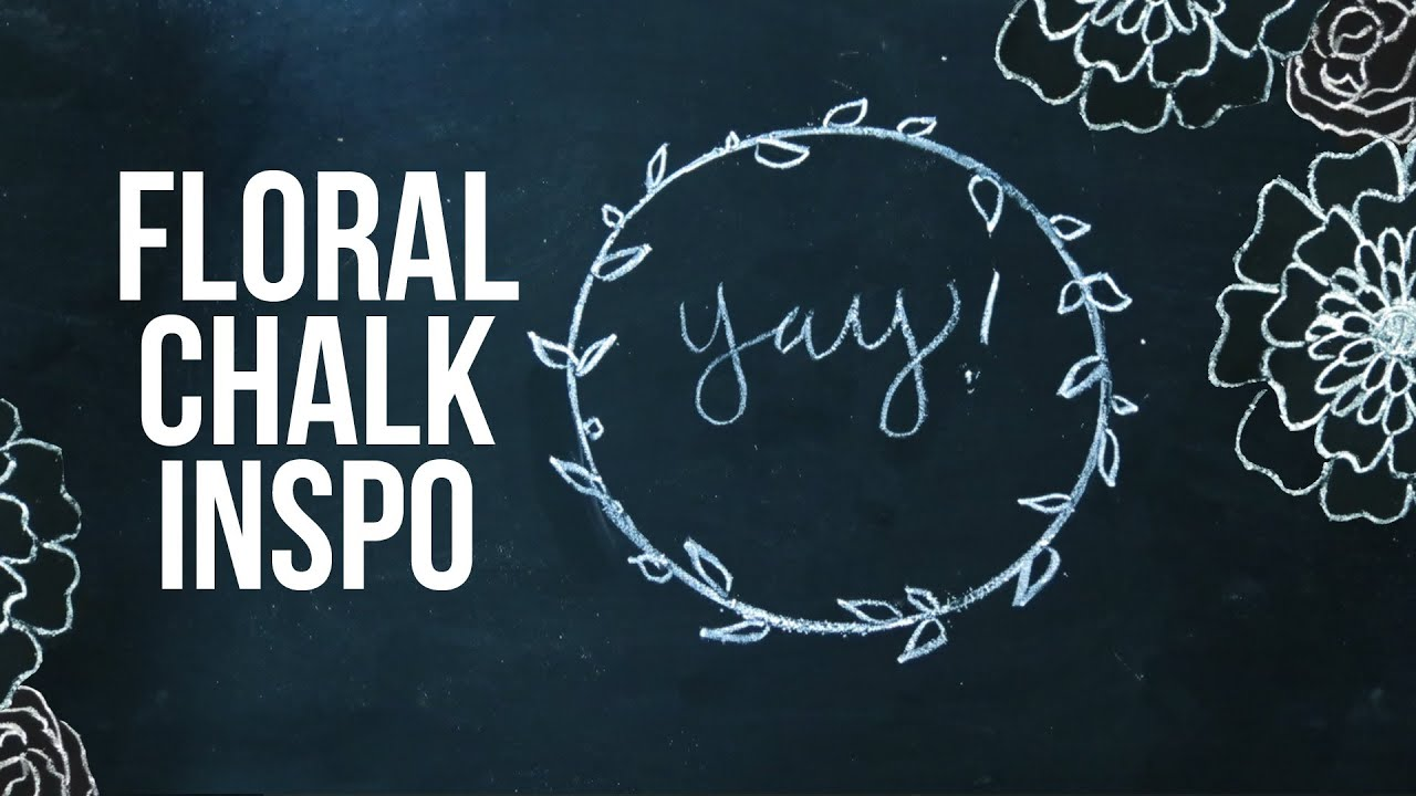Chalk Art Ideas   Floral Elements   Flowers and Branches - YouTube