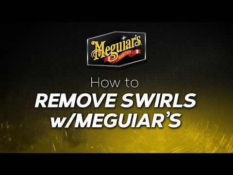 How to: Remove Swirls with Meguiar's