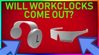 WILL WORKCLOCK HEADPHONES & SHADES COME OUT? (ROBLOX MEMORIAL DAY SALE 2019)