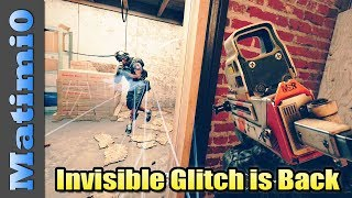 Invisible Glitch Is Back - Rainbow Six Siege