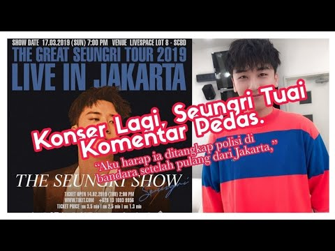 Tambahkan Jakarta Sebagai Lokasi Konser, Seungri Tuai Komentar Nyinyir Netizen! Mp3