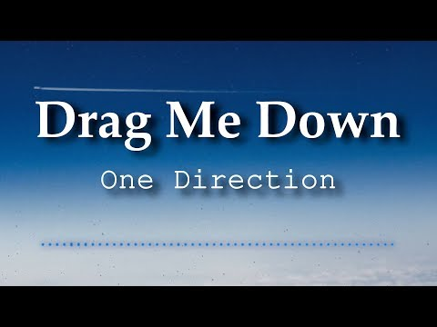 One Direction - Drag Me Down (Lyrics Video)